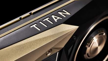 """Відеокарту NVIDIA Titan RTX """"випадково"""" засвітили блогери"""