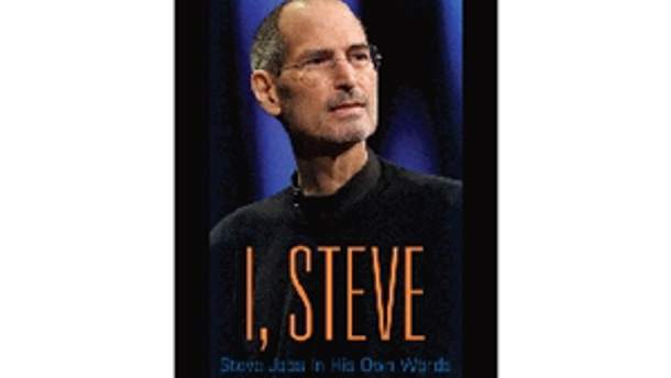 "Обкладинка книги ""I, Steve: Steve Jobs In His Own Words"""