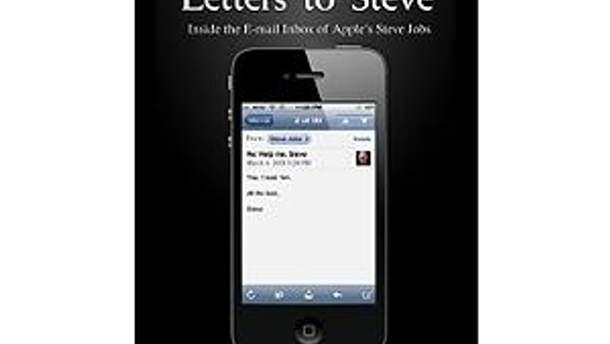 """Обложка книги """"Письма Стиву: входящая почта Стива Джобса"""""""